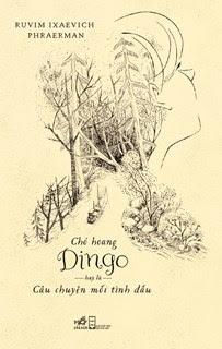 Chó Hoang Dingo, Hay Là Câu Chuyện Mối Tình Đầu - Ruvim Ixaevich Phraerman