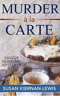 Murder à la Carte, a cozy mystery by Susan Kiernan-Lewis