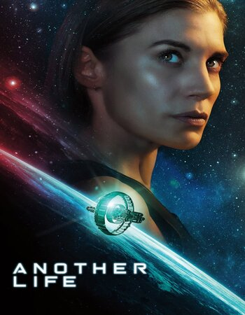 Another Life (2019) S01 Complete Dual Audio Hindi 480p WEB-DL Download