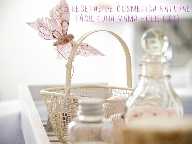 3 recetas de cosmética natural fáciles