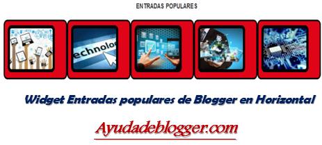 Widget Entradas populares de Blogger en Horizontal