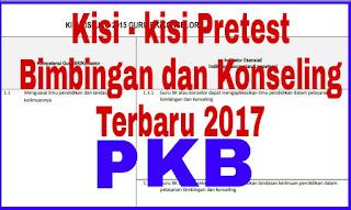 Kisi Kisi Pretest PKB Guru Bimbingan Konseling 2017 Resmi Kemdikbud