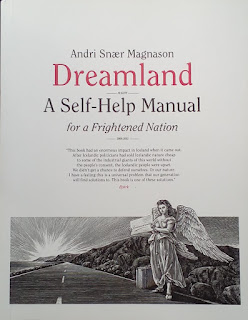 Dreamland: A Self-Help Manual for a Frightened Nation - Andri Snær Magnason