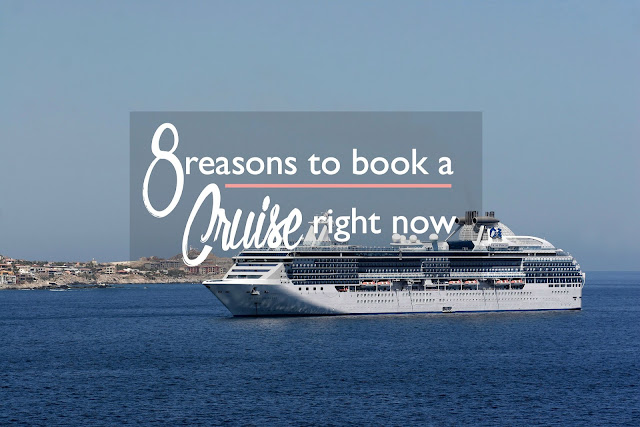 8 Reasons to Book a Cruise Now | CosmosMariners.com