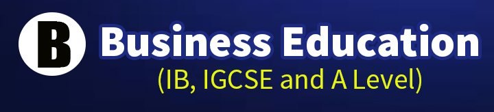 IB Business Management - Case Studies, Videos, Worksheets for IB, A Level and IGCSE Business