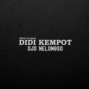 Didi Kempot - Ojo Nelongso