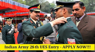 Indian Army UES 28th University Entry Scheme 2017