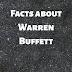 5 Facts about Warren Buffett