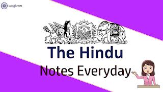 The Hindu Notes 26 April 2019 Important Articles