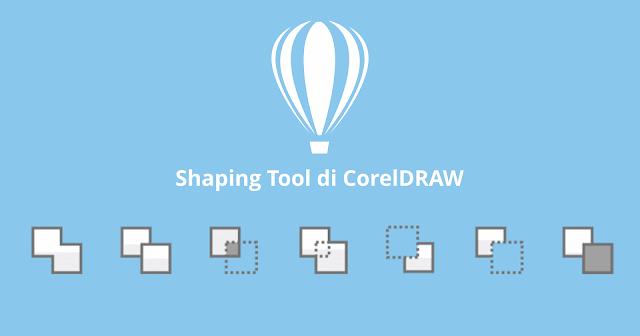 Pada kesempatan ini saya akan menjelaskan manfaat fitur dari Shaping tool pada CorelDRAW yang memang bagian sering digunakan saat mendesain. Anda tidak akan merasa asing dengan tools ini, karena pada software vektor lainpun sudah pasti ada fitur tersebut.