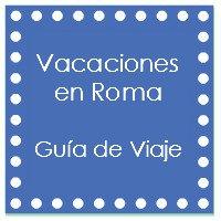 http://www.celebraconana.com/2017/04/vacaciones-en-roma-guia-de-viaje.html