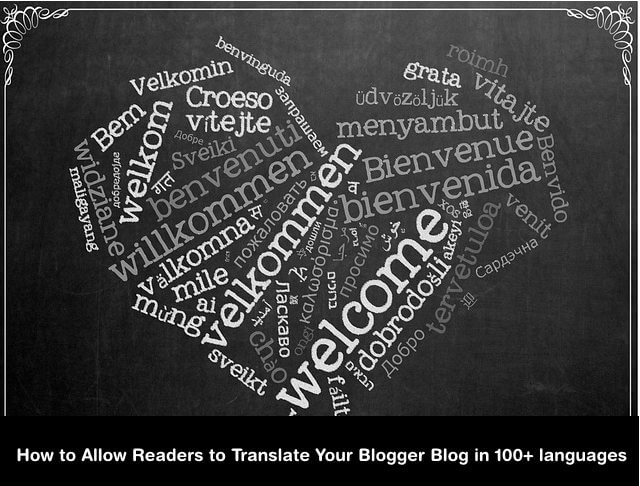 Translate your blogger blog in 100 languages