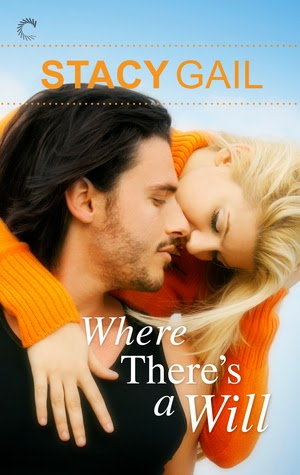 Where There's a Will by Stacy Gail