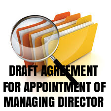 draft-agreement-for-appointment-of-managing-director-under-companies-act-2013