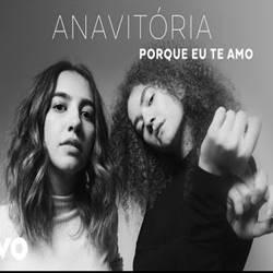 Música Porque Eu Te Amo – Anavitória Mp3