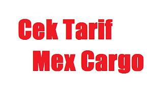 Cek Tarif Mex Cargo