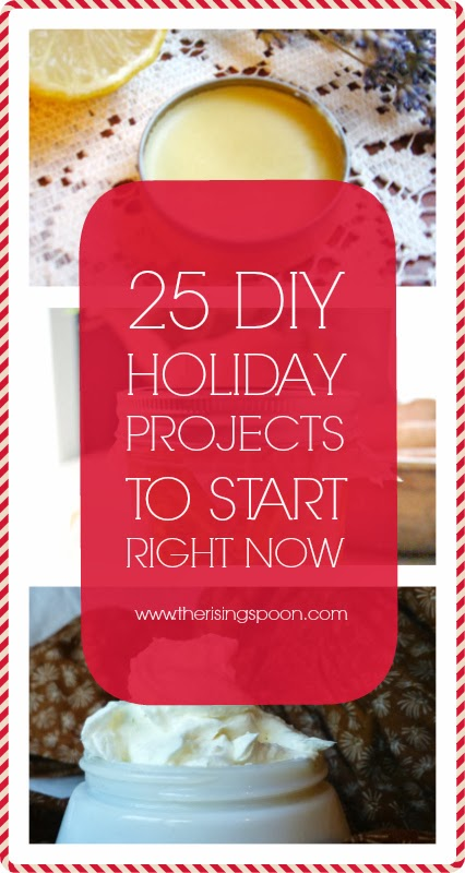25 Homemade Holiday Gift Projects to Start Right Now | www.therisingspoon.com