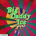 Download Mp3 | Ice Prince - Big Daddy Ice