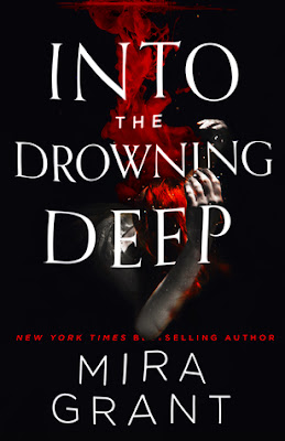 Bea's Book Nook, Review, Into the Drowning Deep, Mira Grant