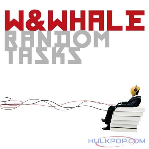 W&Whale – Random Tasks