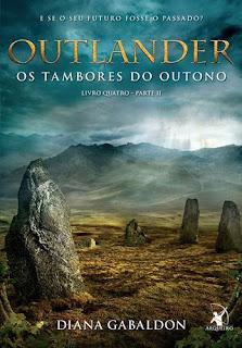 OUTLANDER – OS TAMBORES DO OUTONO (Diana Gabaldon)