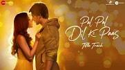 Pal Pal Dil Ke Paas (Title Track) lyrics in English | Hindi | Arijit Singh