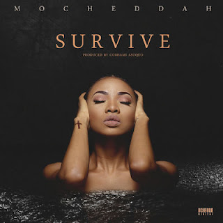 "Music: Mo'Cheddah – ""Survive"" (Prod. by Cobhams Asuquo)"