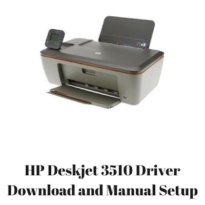HP Deskjet 3510 Driver Download and Manual Setup