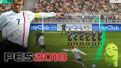 DOWNLOAD PES 2018 Current V2.0.0 APK With OBB Cache For Android Device