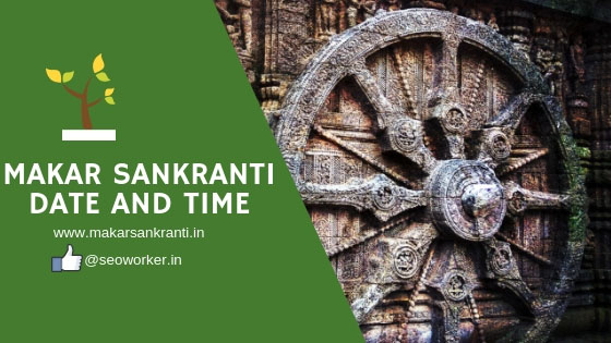 Makar Sankranti Date And Time 2019
