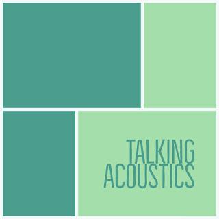 Talking Acoustics