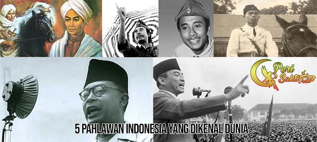 5 Pahlawan Indonesia Yang Dikenal Dunia