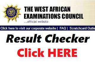 CHECK YOUR WAEC RESULT HERE
