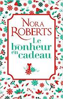https://lesreinesdelanuit.blogspot.com/2018/12/le-bonheur-en-cadeau-de-nora-roberts.html