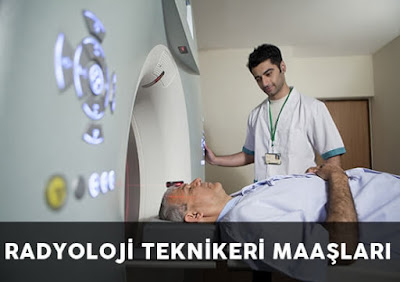 Radyoloji Teknikeri maaşları