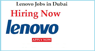 Jobs in Lenovo in UAE 2016