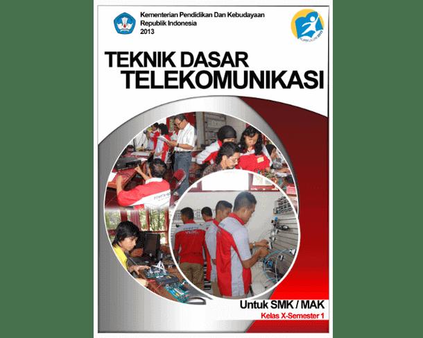 Buku Teknik Dasar Telekomunikasi SMK MAK Kelas X Semester 1