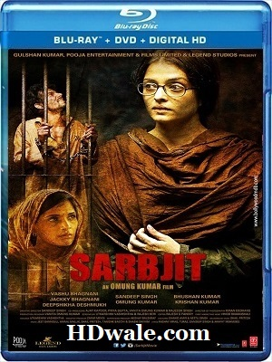 Sarbjit Full Movie Download (2016) Full HD 1080p & 720p BluRay