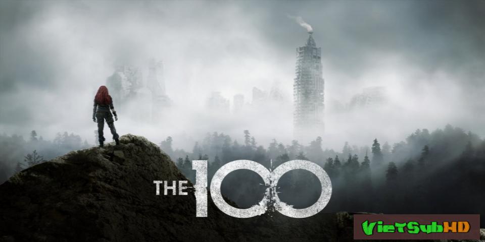 Phim 100 Người Thử Nghiệm (sống Sót) (phần 4) Hoàn Tất (13/13) VietSub HD | The 100 (season 4) 2017
