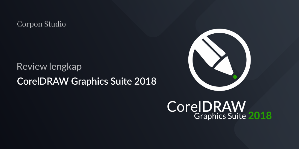 Review CorelDRAW 2018