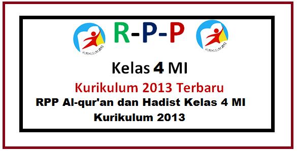 RPP Al-qur'an dan Hadist Kelas 4 MI Kurikulum 2013