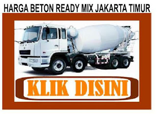 HARGA BETON COR DI JAKARTA TIMUR, HARGA READY MIX JAKARTA TIMUR, MOLEN COR JAKARTA TIMUR MOBIL READY MIX JAKARTA TIMUR