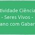 Atividade Ciências - Seres Vivos - 7º ano com Gabarito