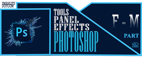 tools, panel, effect photoshop