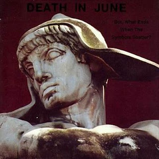 Death in June - But, What Ends When the Symbols Shatter