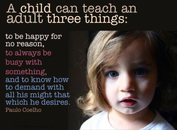 Heart It Quotes A Child Can Teach An Adult Three Things