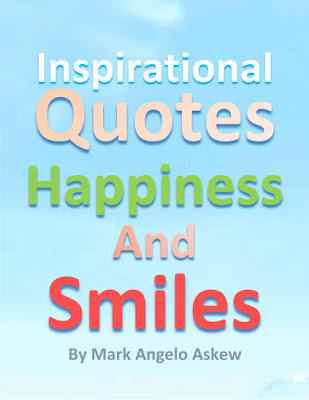 Inspirational Quotes Happiness and Smiles