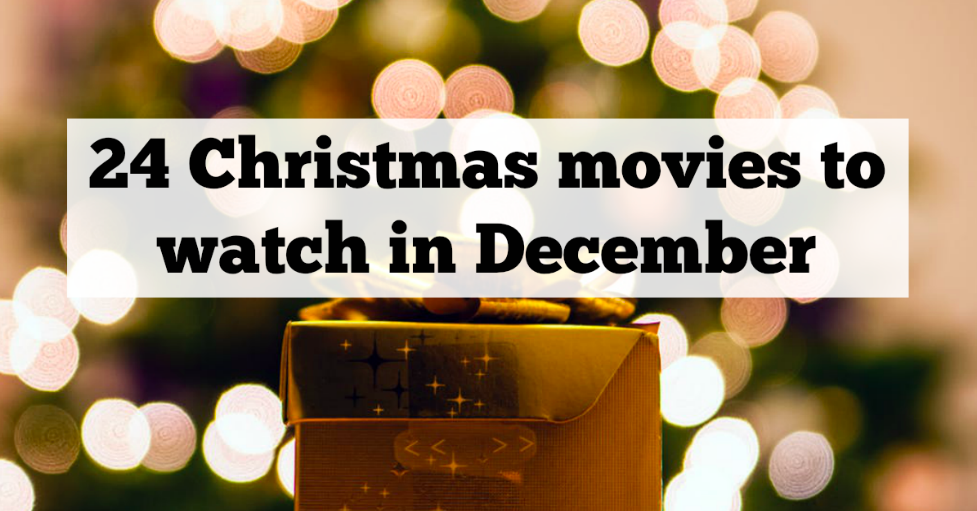24 Christmas movies to watch in December