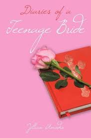 Diaries of a Teenage Bride by Jillian Amodio book cover