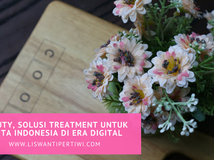 Z Beauty, Solusi Treatment untuk Wanita Indonesia Di Era Digital